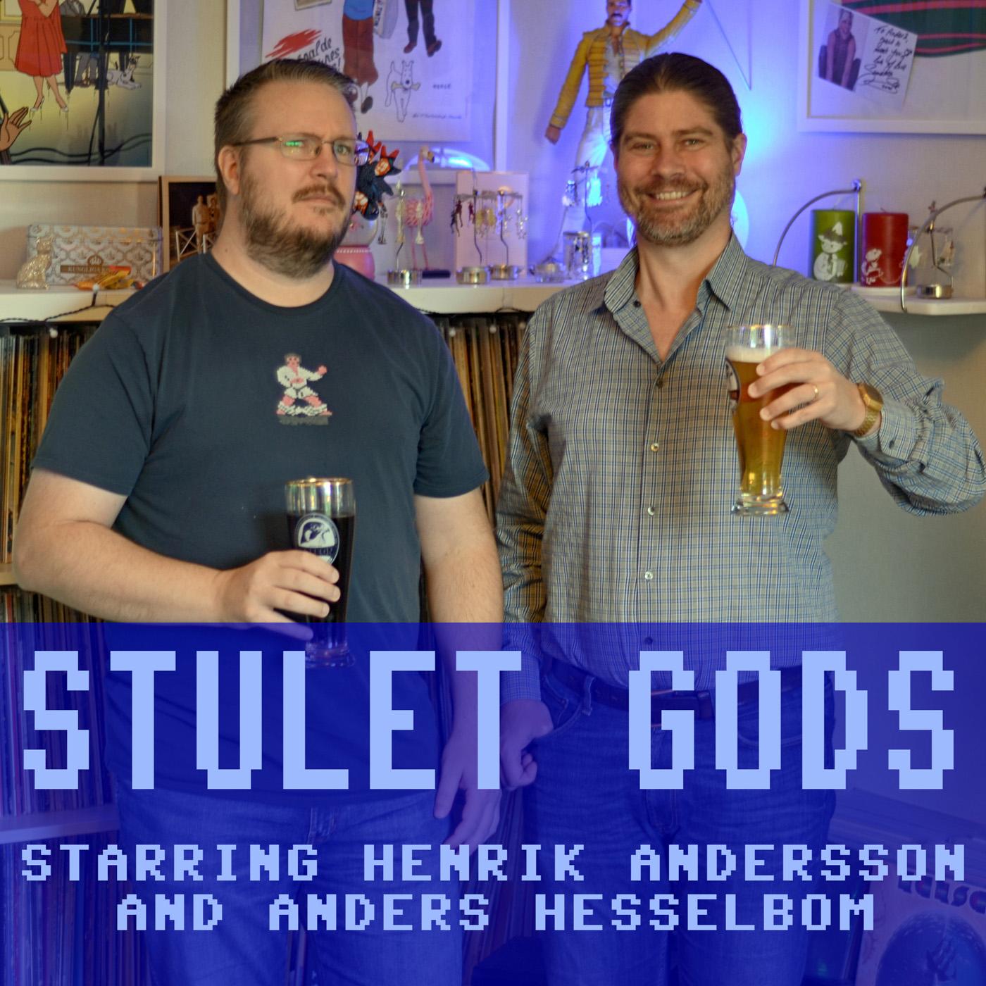 'Stulet gods' med Anders Hesselbom och Henrik Andersson